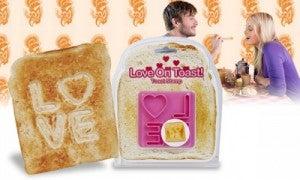 "toast ""I love you"""