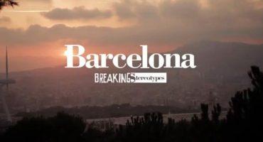 Breaking Stereotypes: l'altro volto di Barcellona