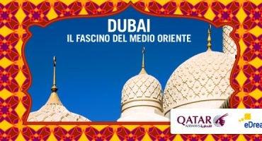 Dubai: il fascino del Medio Oriente