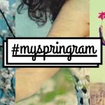 Votate per scegliere i vincitori di #myspringram!