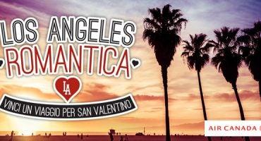 Questo San Valentino vinci un viaggio a Los Angeles