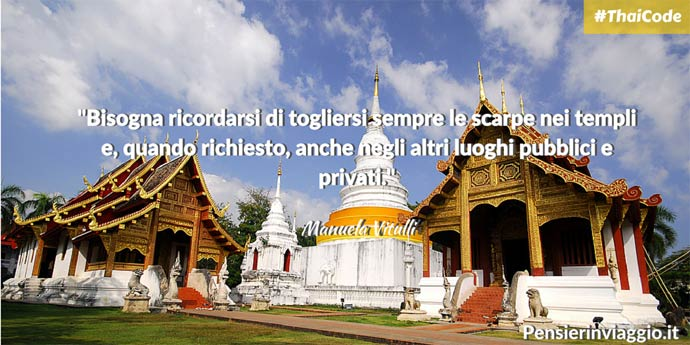 Consigli per visitare Thailandia Manuela Vitulli