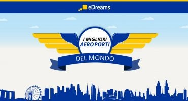 I migliori aeroporti del mondo 2015, lo studio di eDreams