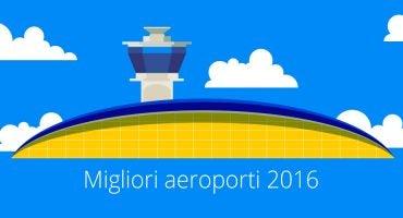 I migliori aeroporti del 2016, lo studio di eDreams